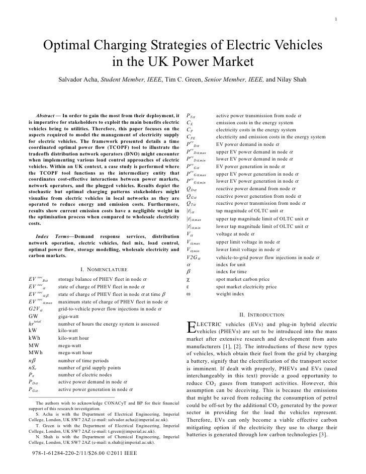 1      Optimal Charging Strategies of Electric Vehicles                in the UK Power Market              Salvador Acha, ...