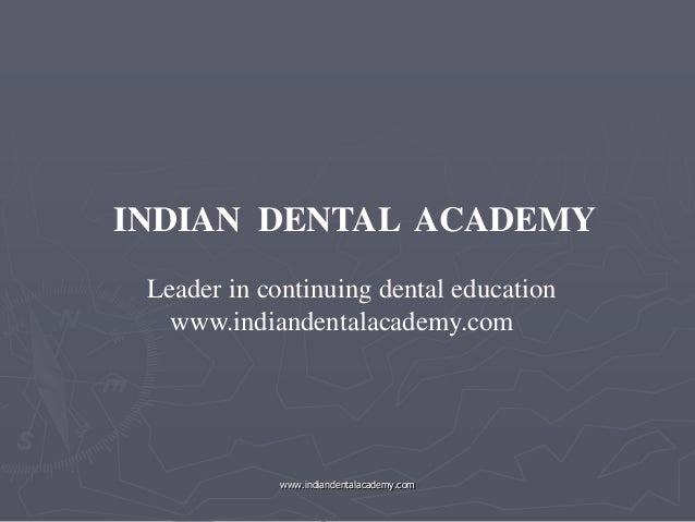 Optimal force /certified fixed orthodontic courses by Indian dental academy