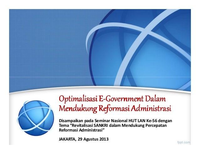 Optimalisasi E-Government Dalam Mendukung Reformasi Administrasi
