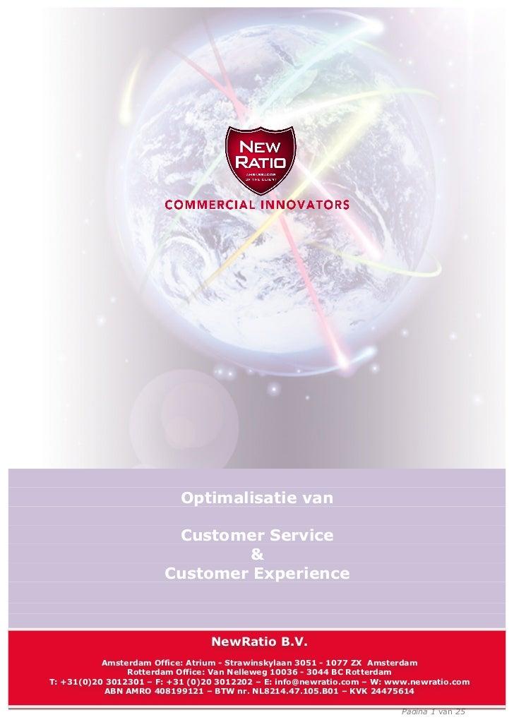 Optimalisatie Van Customer Service En Customer Experience 2012 New Ratio Bi Xyte