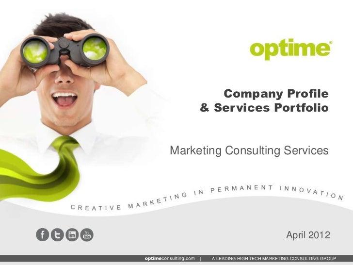 Company Profile     & Services PortfolioMarketing Consulting Services                                    April 2012     | ...