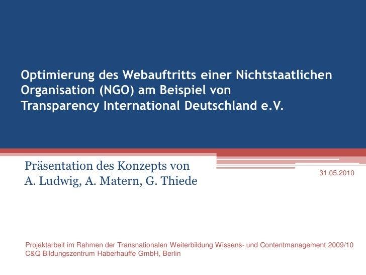 Optimierung des Webauftritts einer Nichtstaatlichen Organisation (NGO) am Beispiel von Transparency International Deutschl...