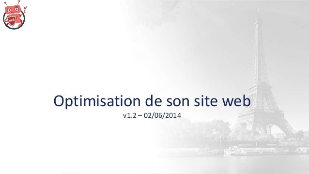 Optimisation de son site web v1.2 – 02/06/2014