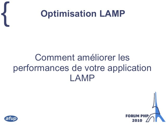 { Optimisation LAMP Comment améliorer les performances de votre application LAMP