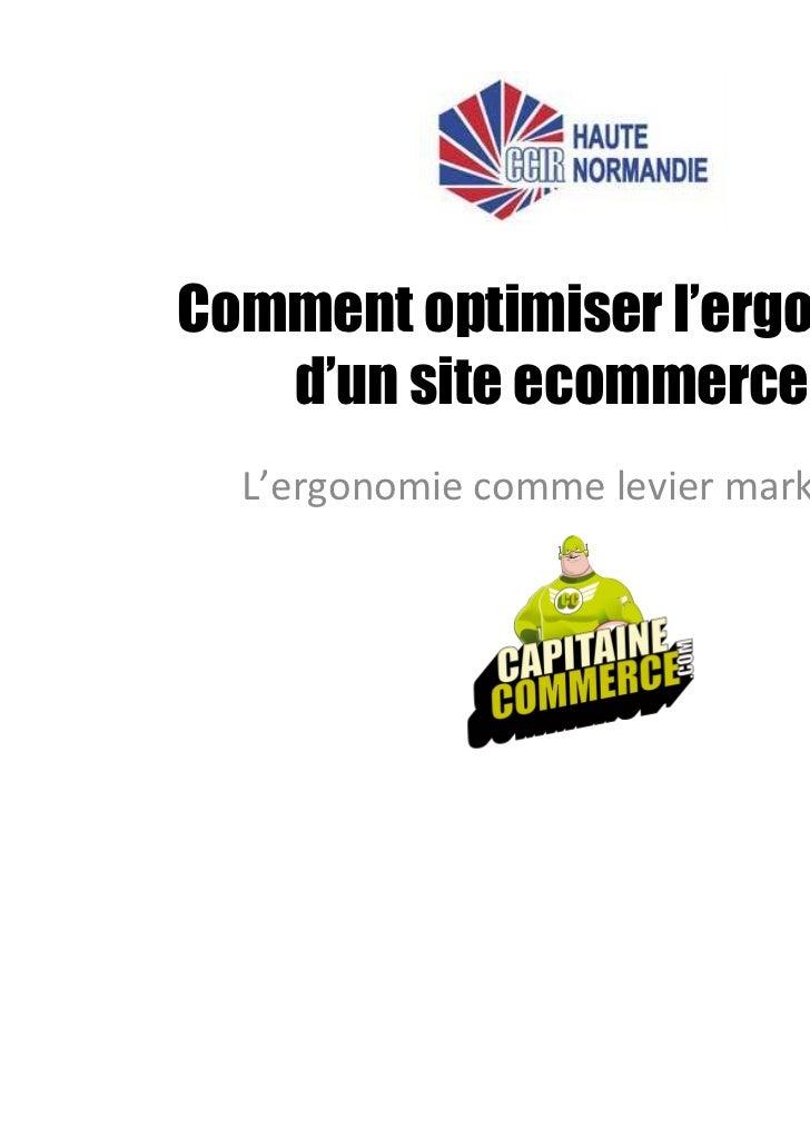 Comment optimiser l'ergonomie   d'un site ecommerce ?  L'ergonomie comme levier marketing