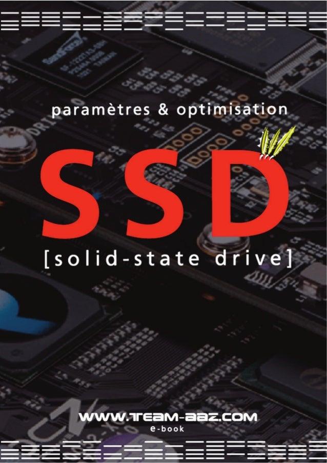 Le SSD (solid-state drive) est une unité de stockage de données C'est un assemblage électronique de mémoires flash (semi-c...