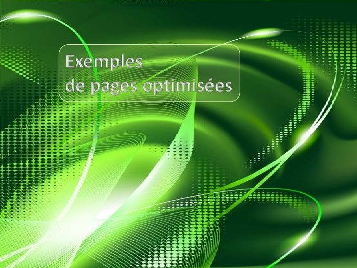 Exemples <br />de pages optimisées<br />
