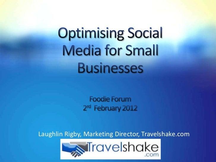 Laughlin Rigby, Marketing Director, Travelshake.com