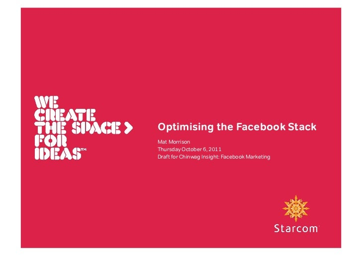 Optimising the Facebook Stack for Earned Media