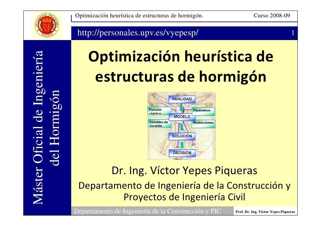 Optimización heurística de estructuras de hormigón.             Curso 2008-09                                  http://pers...