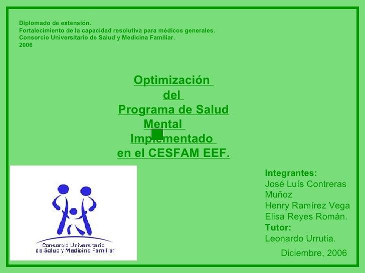 Diplomado de extensión. Fortalecimiento de la capacidad resolutiva para médicos generales. Consorcio Universitario de Salu...