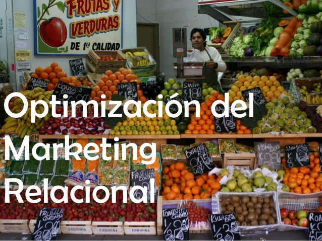 Optimización del Marketing Relacional www.juanjosedelgado.es