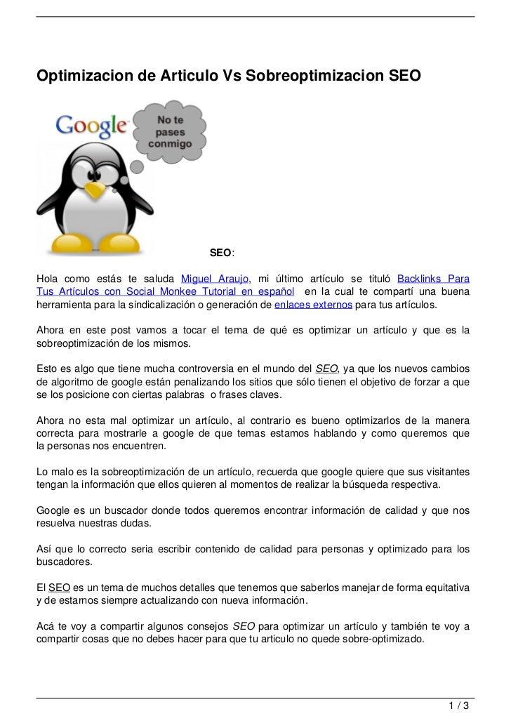 Optimizacion de Articulo Vs Sobreoptimizacion SEO                                     SEO:Hola como estás te saluda Miguel...