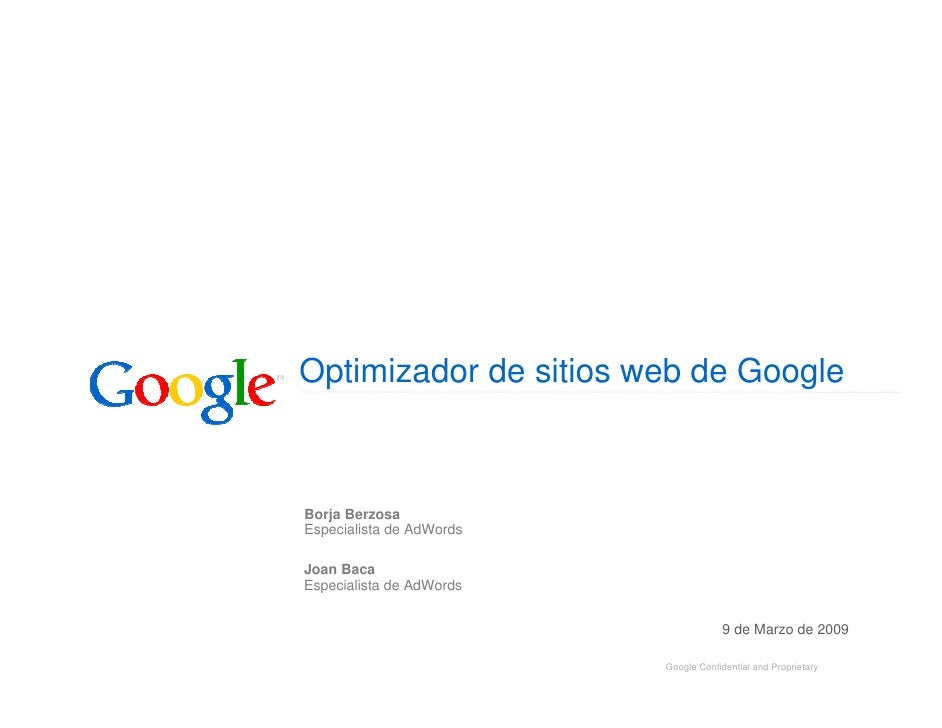 Optimizador de sitios web de Google    Borja Berzosa Especialista de AdWords  Joan Baca Especialista de AdWords           ...