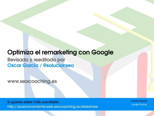 Optimiza el remarketing con Google | Posicionamiento Web