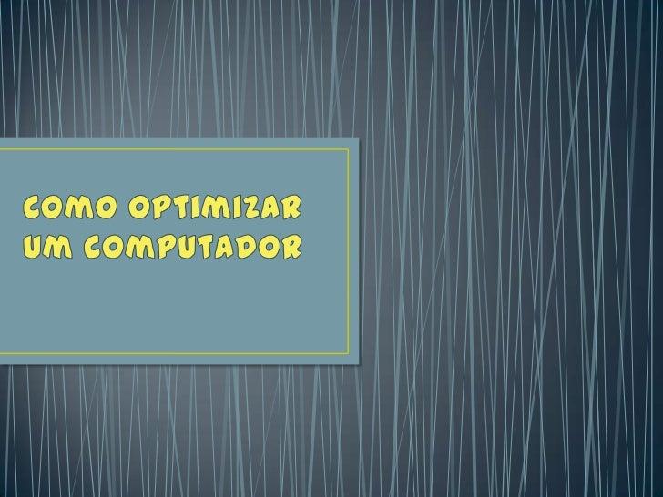 Optimizar um computador
