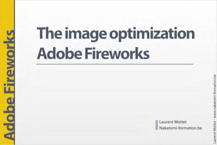 The image optimization Adobe Fireworks - 1