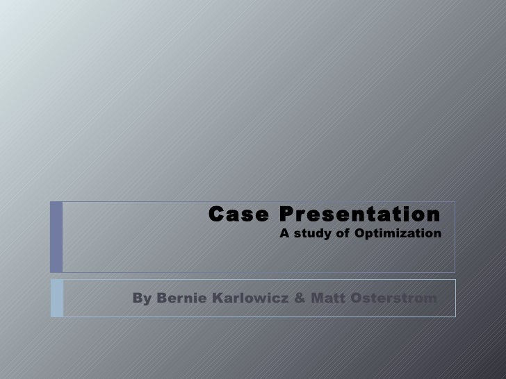 Optimization Analysis Case Example
