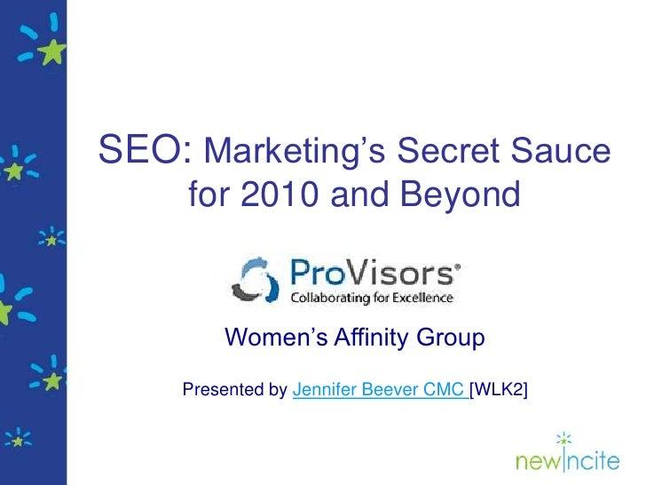 Optimization: Marketing's Secret Sauce For 2010
