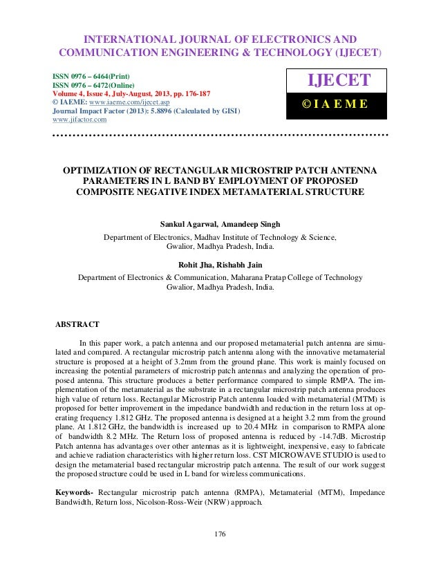 Optimization of rectangular microstrip patch antenna parameters in l band by e