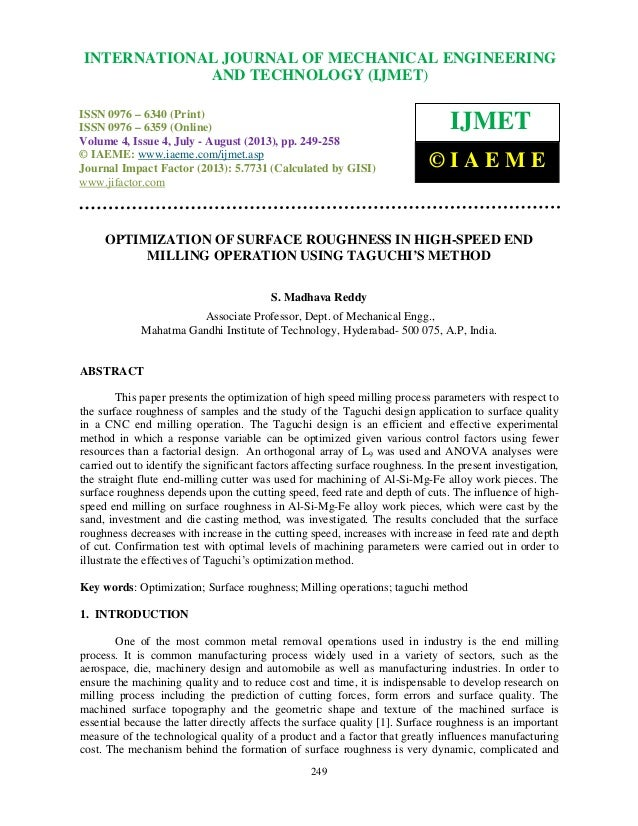 Optimization of surface roughness in  high speed end milling operation using