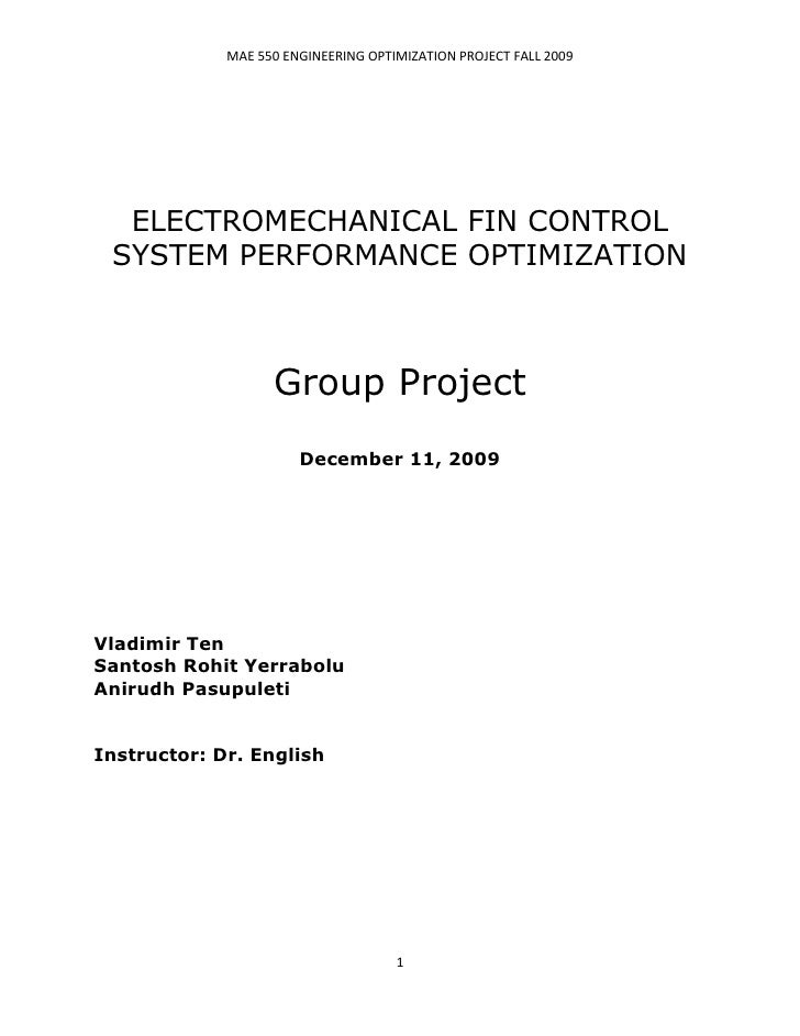MAE 550 ENGINEERING OPTIMIZATION PROJECT FALL 2009       ELECTROMECHANICAL FIN CONTROL  SYSTEM PERFORMANCE OPTIMIZATION   ...