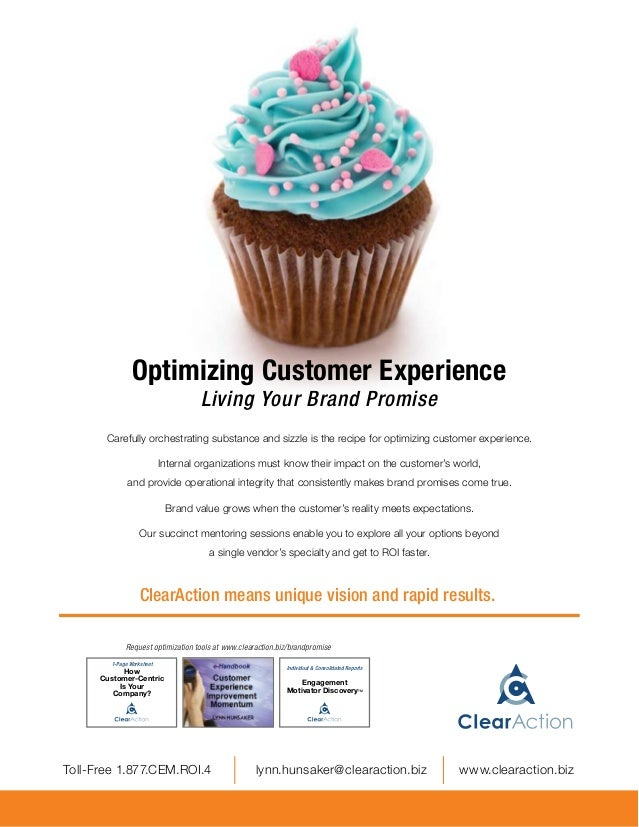 Optimizing Customer Experience                                      Living Your Brand Promise         Carefully orchestrat...
