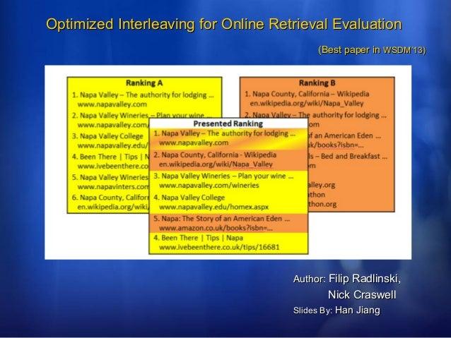 Optimized interleaving for online retrieval evaluation