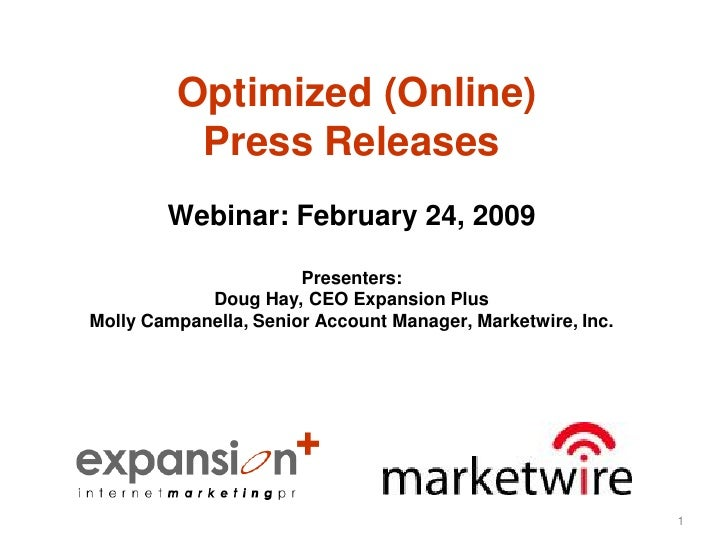 Optimized (Online)           Press Releases         Webinar: February 24, 2009                         Presenters:        ...