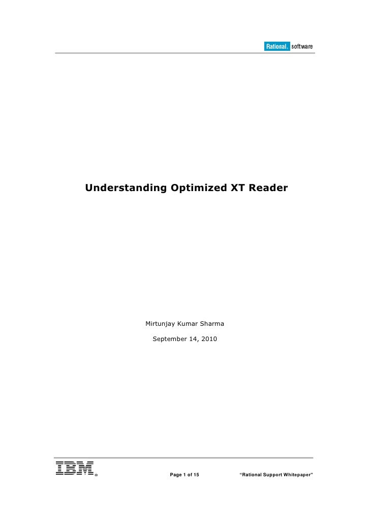Understanding Optimized XT Reader              Mirtunjay Kumar Sharma            September 14, 2010                    Pag...