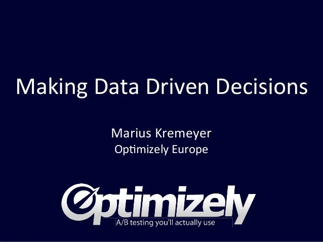 Leads by Office Making  Data  Driven  Decisions   Marius  Kremeyer   Op6mizely  Europe