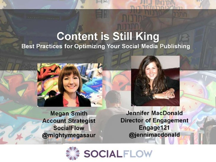 Content is still King, Best Practices for Optimizing your Social Media Publishing