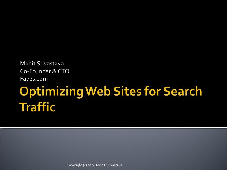 Optimizing Web Sites for Search Traffic