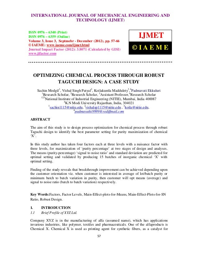 Optimizing chemical process through robust taguchi design a case study