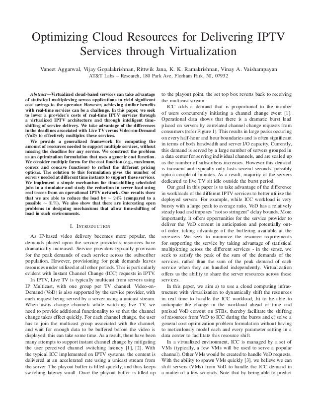 Optimizing cloud resources for delivering iptv services through virtualization