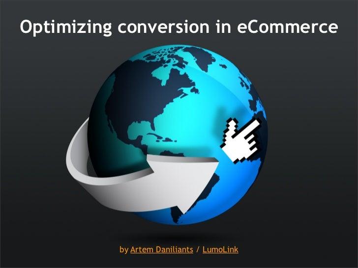 Optimizing conversion for eCommerce