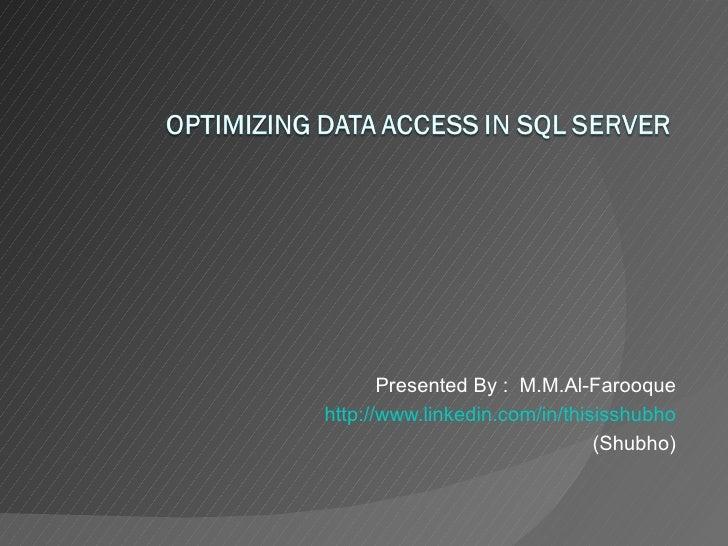Optimizing Data Accessin Sq Lserver2005