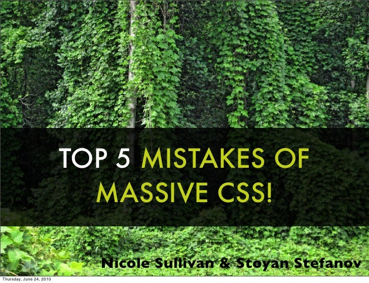 5 Mistakes of Massive CSS
