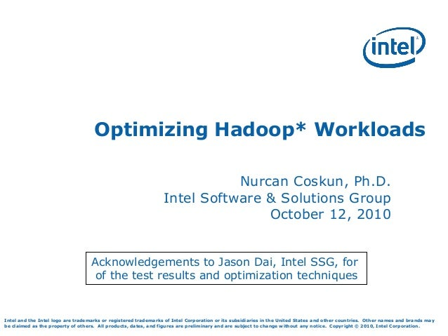Intel - Nurcan Coskun - Hadoop World 2010