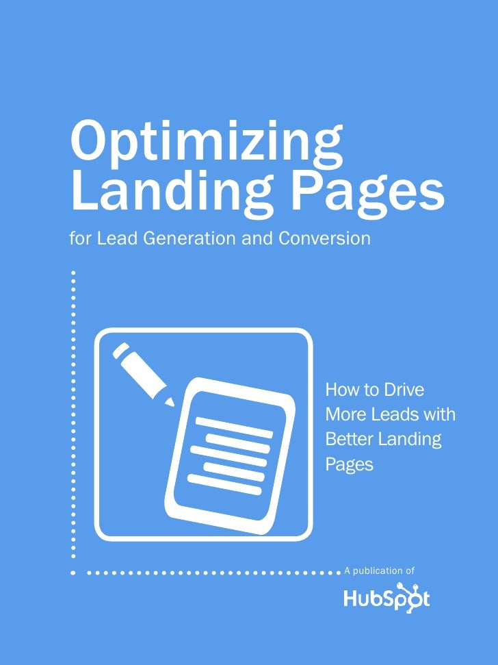 1                  OPTIMIZING LANDING PAGES          Optimizing          Landing Pages          for Lead Generation and Co...