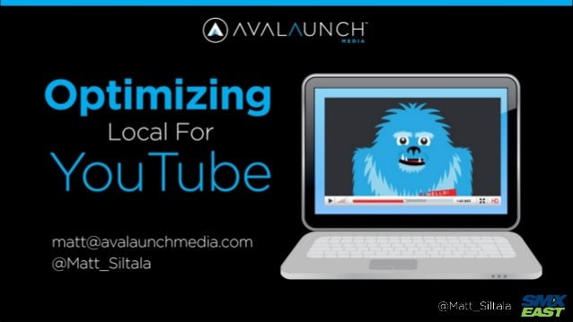 Optimizing YouTube for Local - SMX East 2013