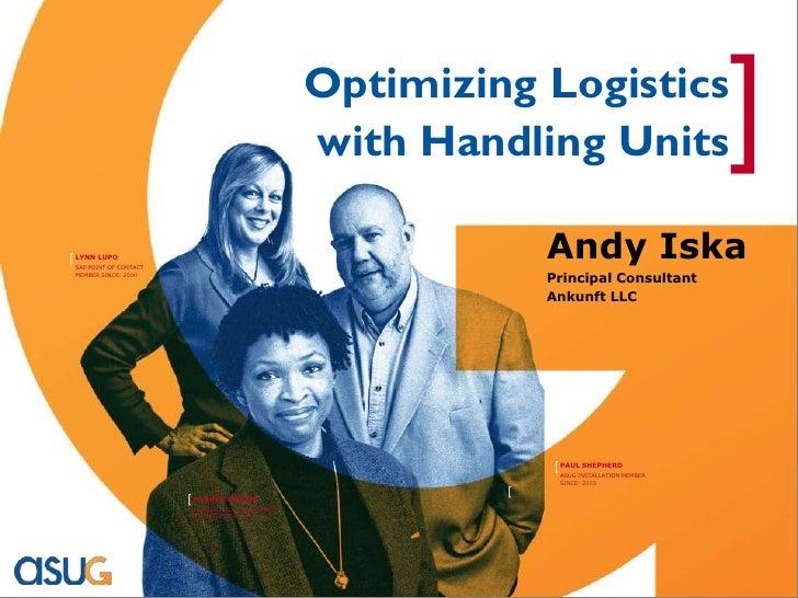 Optimizing Logistics                                                     with Handling Units                       ] [ LYN...