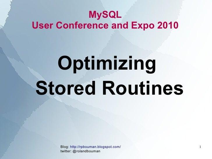 Optimizing mysql stored routines uc2010