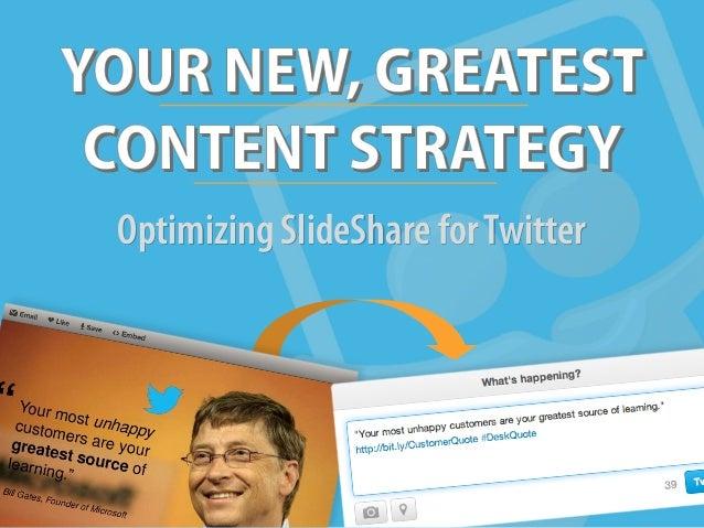 Optimizing SlideShare forTwitter
