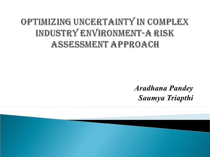 Optimizing Uncertainty In Complex Industry Environment
