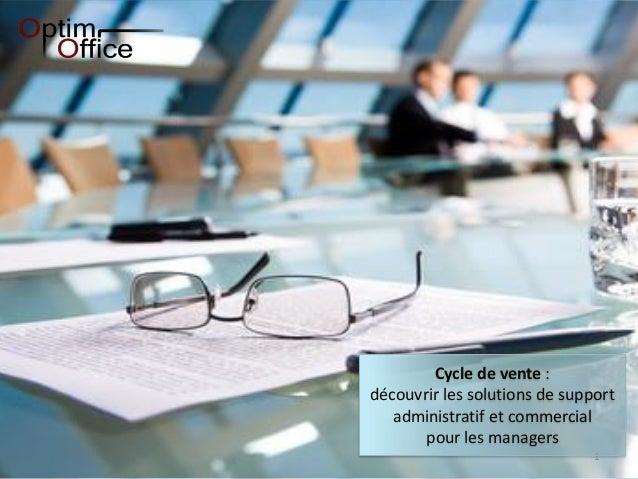 1 Cycle de vente : découvrir les solutions de support administratif et commercial pour les managers