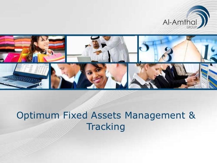 Optimum Fixed Assets Management &             Tracking