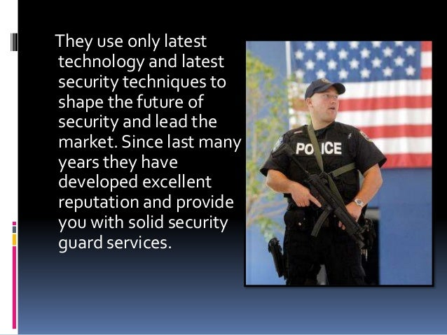 http://image.slidesharecdn.com/optimumsecurityguardservicesbyexpertprofessionals-151007083754-lva1-app6892/95/optimum-security-guard-services-by-expert-professionals-3-638.jpg?cb=1444207106