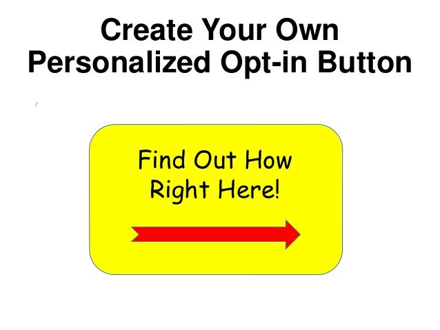 opt in button