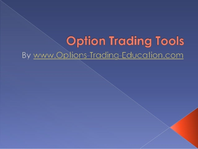Options trading tools